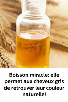 Miracle, Bio, Islam, Personal Care, Beauty, White Hair, Natural Health, Beauty Recipe, Drink