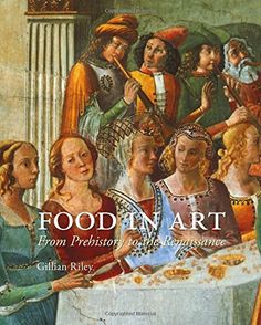 Food in Art: From Prehistory to the Renaissance - From Giuseppe Arcimboldo's painting of the Holy Roman Emperor Rudolf II as a heap of fruits and vegetables to artists depicting lavish banquets for wealthy patrons, food and art are remarkably intertwined. In this richly illustrated book, Gillian Riley provides fresh insight into how the relationship between humans and food has been portrayed in art from ancient times to the Renaissance.             Exploring a myriad of images