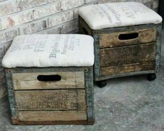Crate Stools - must do for deck at the new ranch....flour sacks - crate boxes and wheels...
