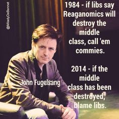 If libs say Reganomics will destroy the middle call, call'em commies. if the middle class has been destroyed, blame the libs. Political Images, Political Opinion, Political Quotes, Political News, Politics, John Fugelsang, Right To Choose, Truth To Power, Pro Choice