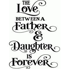 Dad Quotes From Daughter 60 Famous Quotes About Father Daughter Relationship With Images