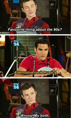 Wrong my birth, Lol uploaded by Rhian on We Heart It - Image shared by Rhian. Find images and videos about glee, darren criss and chris colfer on We Heart - Glee Memes, Glee Quotes, Chris Colfer, Blaine And Kurt, Glee Club, Rachel Berry, Fandoms, Interview, Best Tv Shows