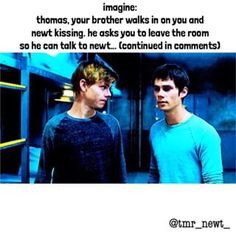 Instagram photo by ⠀⠀⠀⠀⠀⠀⠀⠀⠀i write tmr imagines (@tmr_newt_) 18/04/2016 imagine continued: your pov. i hear a gasp from behind me and open my eyes, disconnecting my lips from newt's.