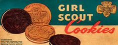 FIRST GIRL SCOUT COOKIES My Sister has this old cookies box from when she was a Girl Scout.