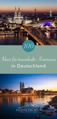 Kurzreisen Vacation Trips, Travel Guide, Germany, Explore, World, City, Nature, Wanderlust, Outdoor