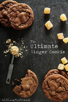 Triple Ginger Crinkles – The Ultimate Ginger Cookies | Will Cook For Friends