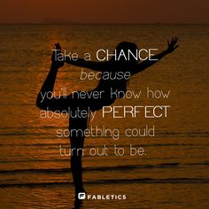 Always take a chance. #Quotes