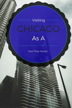 Visiting Chicago through the eyes of a tourist.