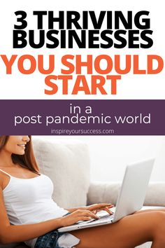 Three online businesses that you can start in a post-pandemic world. #onlinebusiness