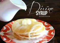 "Divine Syrup – Previous pinner wrote, ""Literally the best syrup HANDS DOWN. ever. in the history of pancakes. So delicious. pinky promise."""