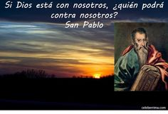 If God is with us Who can be against us? San Pablo, Lilac Wedding, Saints, Movie Posters, Movies, Christian Pictures, Christians, Proverbs, Dios