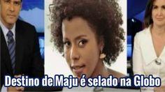 Destino de Maju é selado na Globo. Adeus William Bonner?