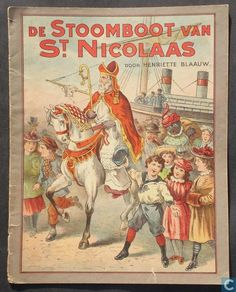 From Holland. Victorian Art, Victorian Christmas, Vintage Christmas, Vintage Children's Books, Antique Books, St Nicholas Day, Childhood Days, Vintage Santas, Father Christmas