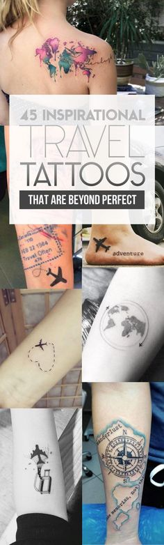 45 Inspirational Travel Tattoos That Are Beyond Perfect | TattooBlend