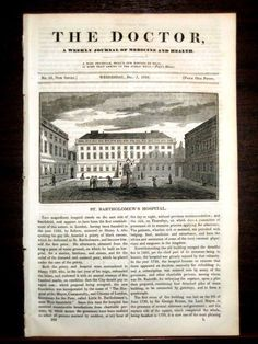 ST BARTHOLOMEW S HOSPITAL. The Doctor Weekly. 1836.