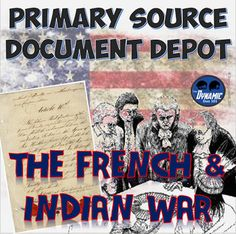 Primary Source Document Depot The French and Indian War with Iroquois Informational Text Test Prep PassageClick the green preview button above to see what's inside!This Product is Designed to engage students using social studies based primary sources and informational text  help students understand how to analyze primary source documents through the use of graphic organizers utilize digital resources for interactive learning and discovery through technology integration  highlight key…