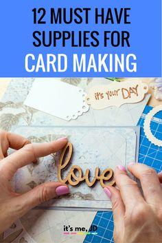 12 Must Have Supplies for Card Making, great essential tools to add to your craft stash