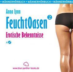 Feuchtoasen 2 | Erotische Bekenntnisse | Erotik Audio Story | Erotisches Hörbuch http://www.fetischaudio.de/Erotische-Hoerbuecher/Feuchtoasen-2--Erotische-Bekenntnisse--Erotik-Audio-Story--Erotisches-Hoerbuch