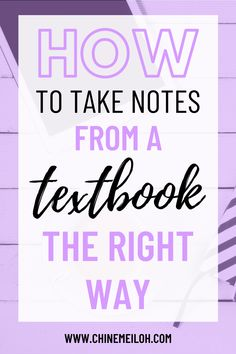 If you're a student, you've probably been asked to make notes from the textbook as homework or extra research. Teachers love to set that kind of work for us. However, this then leaves a lot of us in a sticky situation. What do I write and what do I leave out? Could this be in the exam or is it unnecessary? This is the ultimate guide to taking notes from a textbook THE RIGHT WAY! #notetaking #studytips #studyadvice #studying #revision #studysmarternotharder
