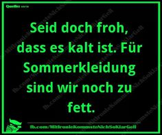 Haha, so gut :-D Word Pictures, Funny Pictures, Mommy Humor, Spirit Quotes, German Quotes, Keep Calm Quotes, More Than Words, True Words, Laugh Out Loud