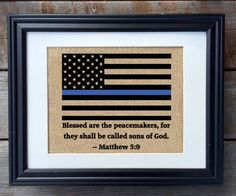 Thin Blue Line Burlap Print, Blessed Are The Peacemakers, Police Officer Print, Rustic Home Decor, LEO Sign, LEO Decor, Wedding Gift