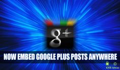 How To Embed Google Plus Posts In Blogs And Website?  Like #Facebook And #Twitter, GooglePlus Just #Introduces #Embedded Post #Features. Now You Can #Embed Your #GooglePlus Post To Your #Blog Or #Website Too. Here Is The #Tutorial About How To Embed Google Plus Posts In Blogs And Website?  #News And Tutorial: www.exeideas.com/2013/09/google-plus-introduces-embedded-posts.html Internet Marketing, Social Media Marketing, Google Plus, Power Of Social Media, Benefit, Website, Blog, Posts, Facebook