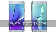 Samsung Announces Galaxy Note 5 and S6 Edge Plus ~ whatsupgeek