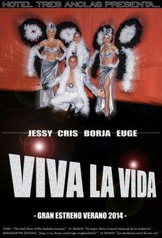 """Esta noche Gran Estreno en el Hotel Tres Anclas de la Playa de #Gandia. El mejor Show Cómico-Musical de este #Verano, """"Vive la Vida""""."""