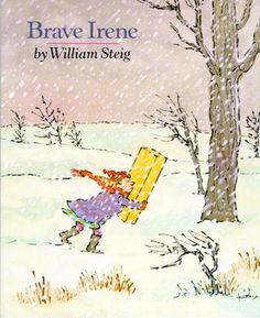 """""""Brave Irene"""" - William Steig  (1986, Picture Books)"""