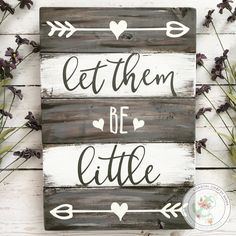 Let them be little sign | Nursery sign | Rustic nursery sign | Pallet nursery sign | Playroom sign | Pallet sign | Nursery Wall Art | Baby - CoastalCraftyMama