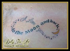 I love you to the moon and back stars infinity yellow moon font lettering tattoo kamloops dolly's skin art