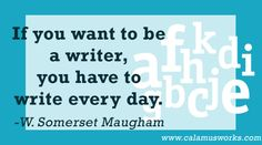 Writing Quote! www.calamusworks.com