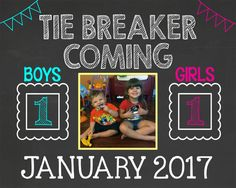 Tie Breaker  Pregnancy Announcement Chalkboard  by LaLaExpressions
