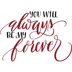 Thank You Quotes Discover Silhouette Design Store: You Will Always Be My Forever Silhouette Design Store: you will always be my forever Love One Another Quotes, Love My Husband Quotes, Love Quotes, Inspirational Quotes, Crush Quotes, Quotes Quotes, Silhouette Cameo Projects, Silhouette Design, Cricut Creations