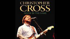 Christopher Cross  -   Never Be The Same ( Subtitulos en español )