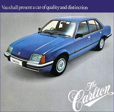 The Vauxhall Carlton, Introduced September replaced the dated & Retro Cars, Vintage Cars, Classic Cars British, British Car, Vauxhall Motors, Ford Granada, Car Advertising, Commercial Vehicle, Car Parking