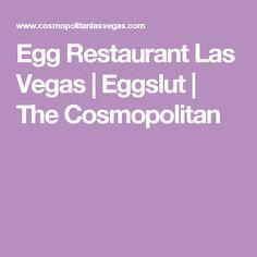Egg Restaurant Las Vegas   Eggslut   The Cosmopolitan