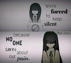 """""""Nous sommes forcés de garder le silence  Parce que personne ne se soucie de notre douleur"""""""