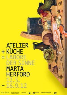 Atelier + Küche = Labore der Sinne  Die vielfältigen Beziehungen zwischen Künstleratelier und Küche als kreative Produktionsstätten sind das Thema dieser Ausstellung im Marta Herford. Dafür hat das büro für mitteilungen das visuelle Leitmotiv entwickelt und unter anderem das Ausstellungsplakat und den Katalog gestaltet.