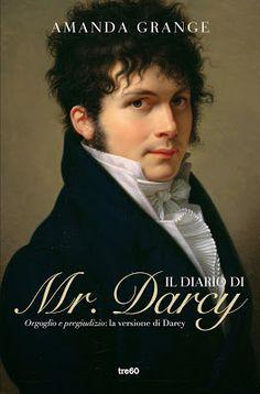 Il Diario di Mr. Darcy di Amanda Grange http://lacollezionistadidettagli.blogspot.it/2013/09/anteprima-il-diario-di-mr-darcy-di.html