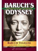 Baruch's Odyssey by Baruch Tegegne