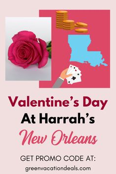 Promo Code For Valentine's Day At Harrah's New Orleans