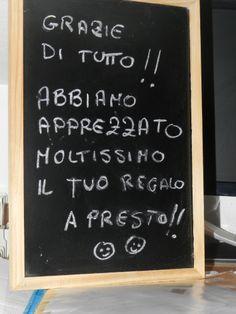Messaggio da parte dei clienti...sulla lavagnetta ....messa in camera...scrivono quello che vogliono!!!