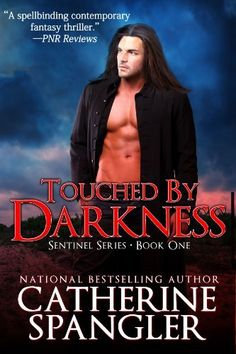 Touched by Darkness - An Urban Fantasy Romance (Book 1, Sentinel Series) by Catherine Spangler, Paranormal http://www.amazon.com/dp/B00GOIF1KG/ref=cm_sw_r_pi_dp_xdT.sb0Q6RX9D