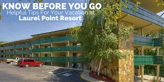 Helpful information to Know Before You Go for your stay at Laurel Point Resort in Gatlinburg, Tennessee