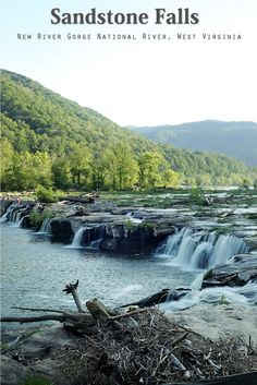 An Innovative Pursuit: Sandstone Falls - New River Gorge National River, West Virginia