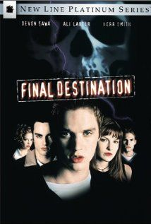 Final Destination (2000), New Line Cinema and Hard Eight Pictures with Devon Sawa, Ali Larter, and Kerr Smith. I like this series of flicks a lot. They are imaginative and fun.