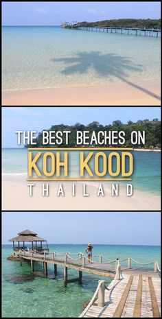 Where are the BEST BEACHES on Koh Kood, Thailand?