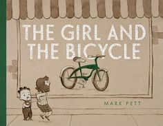 Buy The Girl and the Bicycle by Mark Pett at Mighty Ape NZ. From the creator of The Boy and the Airplane, a touching wordless picture book about a little girl, a shiny bicycle, and the meaning of persistence-wi. Wordless Picture Books, Wordless Book, Children's Picture Books, Mighty Girl, Children's Literature, Story Time, Book Lists, Female Characters, The Book