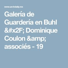 Galería de Guardería en Buhl / Dominique Coulon & associés - 19
